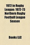 1972 in Rugby League: 1972-73 Northern Rugby Football League Season