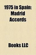 1975 in Spain: Madrid Accords