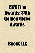 1976 Film Awards: 34th Golden Globe Awards