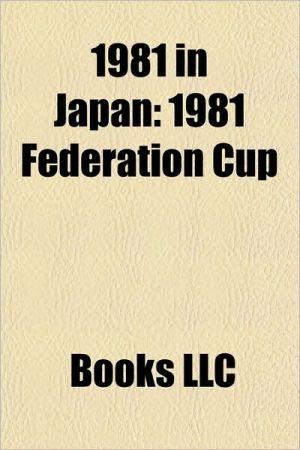 1981 in Japan: 1981 in Japanese television, Anime of 1981, Manga of 1981, Mobile Suit Gundam, Urusei Yatsura, Touch, Captain Tsubasa, Cat's Eye