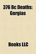376 BC Deaths: Gorgias
