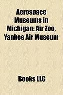Aerospace Museums in Michigan: Air Zoo