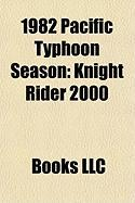 1982 Pacific Typhoon Season: Knight Rider 2000