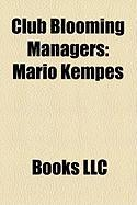Club Blooming Managers: Mario Kempes