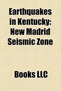 Earthquakes in Kentucky: New Madrid Seismic Zone