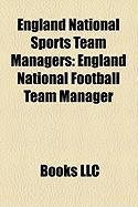 England National Sports Team Managers: England National Football Team Manager