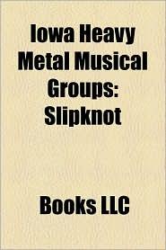 Iowa Heavy Metal Musical Groups