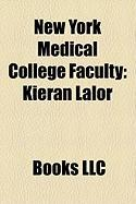 New York Medical College Faculty: Kieran Lalor, Abraham Jacobi, William Ward Pigman, Edwin D. Kilbourne, Stuart Newman, Abraham Halpern