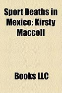 Sport Deaths in Mexico: Kirsty MacColl