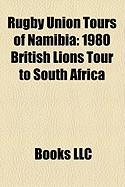 Rugby Union Tours of Namibia: 1980 British Lions Tour to South Africa