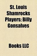 St. Louis Shamrocks Players: Billy Gonsalves