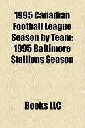 1995 Canadian Football League Season by Team: 1995 Baltimore Stallions Season