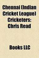 Chennai (Indian Cricket League) Cricketers: Chris Read