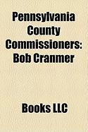 Pennsylvania County Commissioners: Bob Cranmer