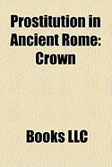 Prostitution in Ancient Rome: Crown