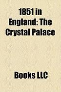 1851 in England: The Crystal Palace