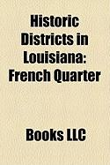 Historic Districts in Louisiana: French Quarter