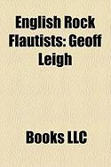 English Rock Flautists: Geoff Leigh, Chris Wood, Ray Thomas, Mel Collins