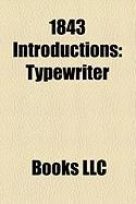 1843 Introductions: Typewriter