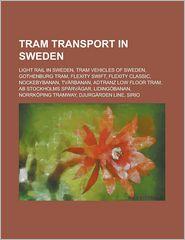 Tram Transport In Sweden