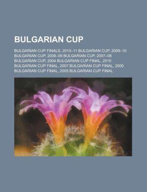 Bulgarian Cup - Books Llc
