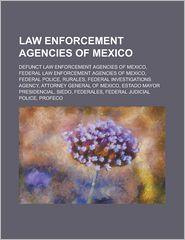 Law Enforcement Agencies Of Mexico
