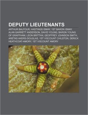 Deputy Lieutenants - Books Llc