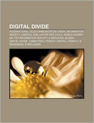 Digital Divide - Books Llc