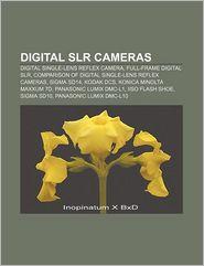 Digital Slr Cameras - Books Llc