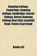 Downing College, Cambridge: Lincoln College, Oxford