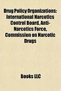 Drug Policy Organizations: International Narcotics Control Board