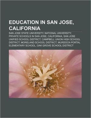 Education In San Jose, California - Books Llc