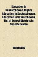 Education in Saskatchewan: Higher Education in Saskatchewan
