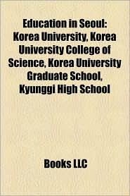 Education In Seoul - Books Llc