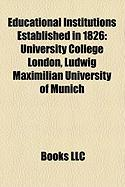 Educational Institutions Established in 1826: University College London