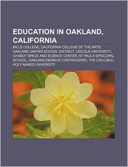 Education In Oakland, California - Books Llc