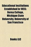Educational Institutions Established in 1855: Michigan State University