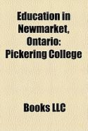 Education in Newmarket, Ontario: Pickering College