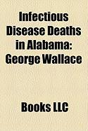 Infectious Disease Deaths in Alabama: George Wallace