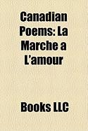 Canadian Poems: La Marche L'Amour