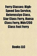 Ferry Classes: High-Speed Sea Service