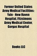 Former United States Army Medical Facilities: Yale - New Haven Hospital