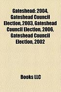 Gateshead: Gateshead Council Election, 2004