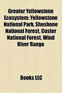 Greater Yellowstone Ecosystem: Yellowstone National Park