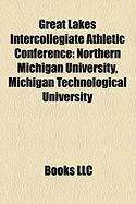 Great Lakes Intercollegiate Athletic Conference: Michigan Technological University