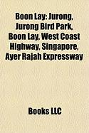 Boon Lay: Jurong, Jurong Bird Park, West Coast Highway, Singapore, Ayer Rajah Expressway, West Coast Group Representation Consti