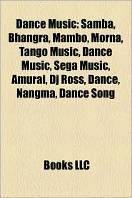 Dance Music - Books Llc