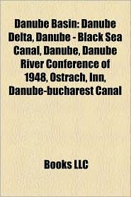 Danube Basin - Books Llc