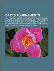Darts Tournaments - Books Llc