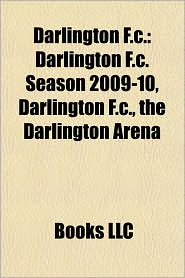 Darlington F.C.: Darlington F.C. chairmen, Darlington F.C. managers, Darlington F.C. matches, Darlington F.C. players, Michael Ingham - Source: Wikipedia